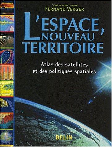 L'Espace, nouveau territoire