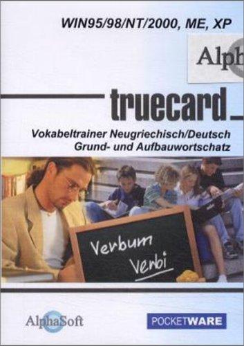 TrueCard 3, CD-ROMs : Vokabeltrainer Neugriechisch/Deutsch, 1 CD-ROM Grund- und Aufbauwortschatz