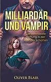Produkt-Bild: Milliardär und Vampir: Geheimnisvolle Rettung in der Welt der Schatten (Spiel des Lebens)