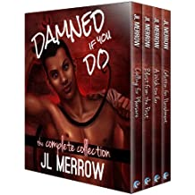 Damned If You Do: The Complete Collection (English Edition)