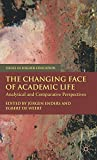The Changing Face of Academic Life: Analytical and Comparative Perspectives (Issues i...