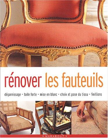 Rénover les fauteuils par Dorothy Gates