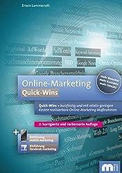 Online Marketing. Quick-Wins.: Quick-Wins = kurzfristig und mit relativ geringen Kosten realisierbare Online-Marketing Maßnahmen