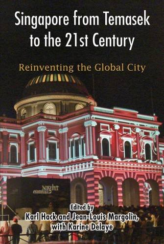 singapore-from-temasek-to-the-21st-century-reinventing-the-global-city