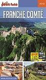 Guide Franche-Comté 2017-2018 Petit Futé