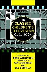 The Classic Children's TV Quiz Book