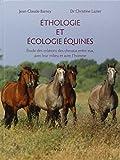 Ethologie et écologie équines : Etudes des relations des chevaux entre eux, avec leur milieu et avec l'homme