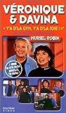 Véronique et Davina : Y'a d'la gym, y'a d'la joie ! [VHS]...