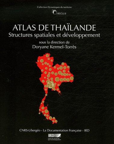 Atlas de Thaïlande : Structures spatiales et développement
