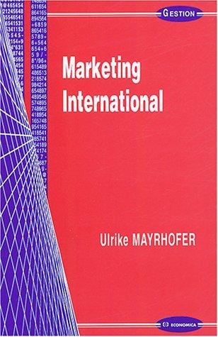 Marketing International par Ulrike Mayrhofer