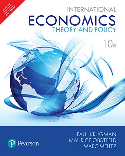 International Economics: Theory And Policy 10Th Edition