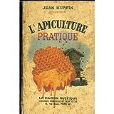 l apiculture pratique
