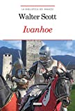 Ivanhoe: Ediz. integrale con note digitali (La biblioteca dei ragazzi Vol. 17)