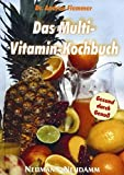 Das Multi-Vitamin-Kochbuch (Amazon.de)