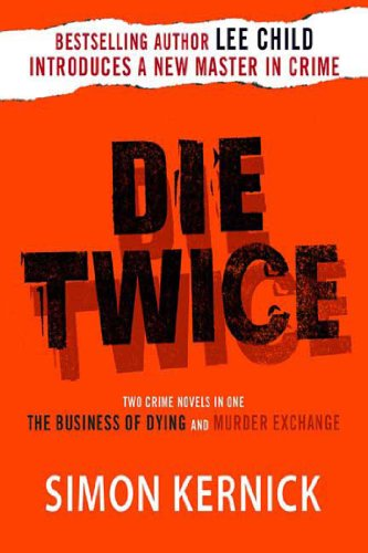 Die Twice: Two Crime Novels in One (The Business of Dying and The Murder Exchange) (English Edition)