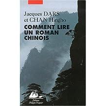 Comment lire un roman chinois. Anthologie de préfaces et commentaires aux anciennes oeuvres de fiction
