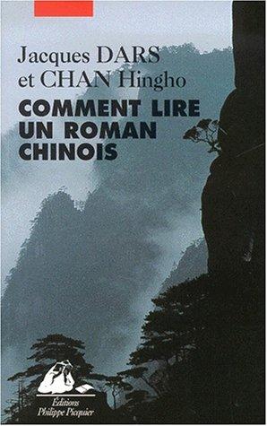 Comment lire un roman chinois par Jacques Dars