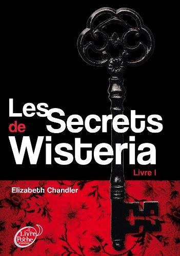 Les Secrets de Wisteria - Tome 1 - Megan