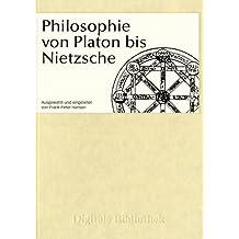 Digitale Bibliothek 2: Philosophie von Platon bis Nietzsche