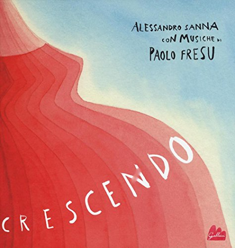 Crescendo. Ediz. illustrata. Con CD Audio