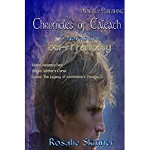 The Chronicles of Caleath: 3 in 1 Sci-Fi Fantasy Box Set (English Edition)