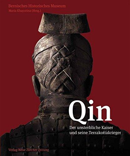 Qin: Der unsterbliche Kaiser und seine Terrakottakrieger