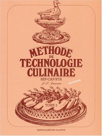 Méthode de technologie culinaire, tome 2 (livre du professeur)