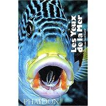 Les yeux de la mer (Ancien prix éditeur  : 19,95 euros)