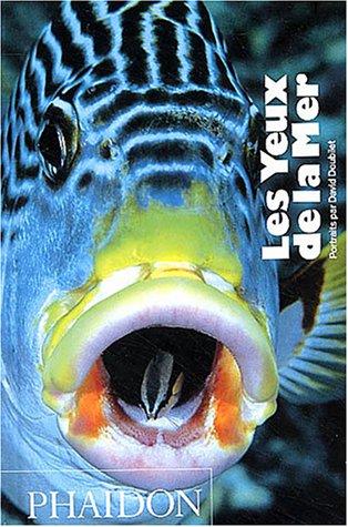 Les yeux de la mer (Ancien prix éditeur : 19,95 euros) par David Doubilet