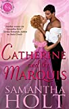#1: Catherine and the Marquis (Bluestocking Brides Book 4)