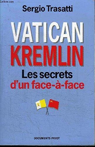 Vatican-Kremlin : Les secrets d'un face-à-fac...