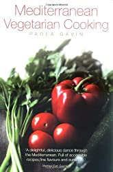 Mediterranean Vegetarian Cooking by Paola Gavin (2007-03-15)