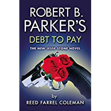 Robert B. Parker's Debt to Pay (The Jesse Stone Series) (English Edition)