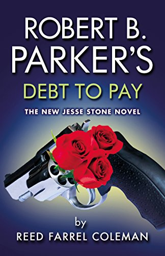 Robert B. Parker's Debt to Pay (The Jesse Stone Series) by [Coleman, Reed Farrel]