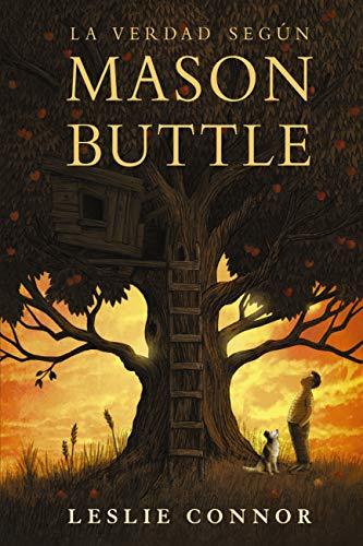 La verdad según Mason Buttle (Literatura Juvenil (A Partir De 12 Años)...