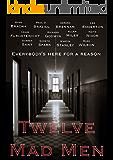 Twelve Mad Men (English Edition)