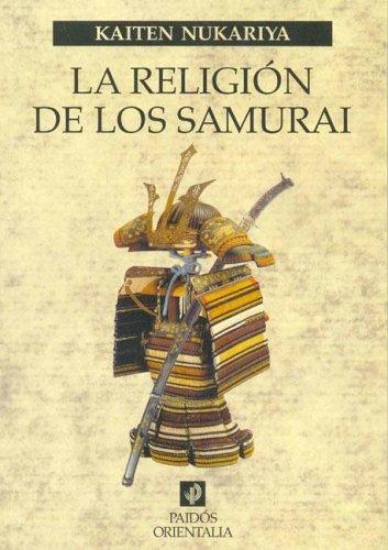 Religion de los samurais, la (Paidos Orientalia) epub