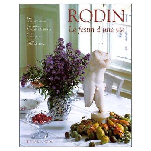 Rodin : Le festin d'une vie