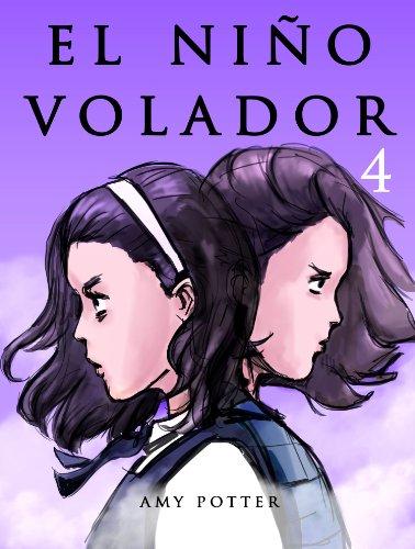 El Niño Volador 4 (Libro Ilustrado) por Amy Potter