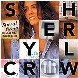 Songtexte von Sheryl Crow - Tuesday Night Music Club