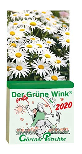 Der GROSSE Grüne Wink Tages-Gartenkalender 2020: Maxiausgabe ()