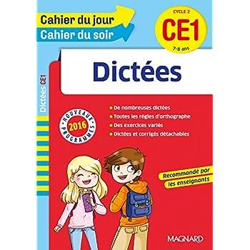 Cahier du jour/Cahier du soir Dictées CE1 - Nouveau programme 2016