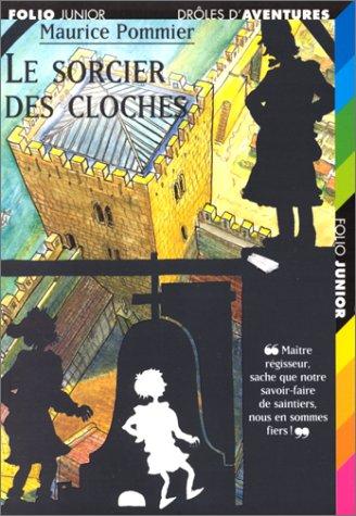 Drôles d'aventures, 2:Le sorcier des cloches par Maurice Pommier
