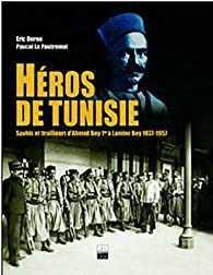 Héros de Tunisie  par Eric Deroo