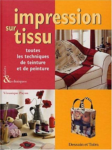 Impressions sur tissus par Véronique Payan-Isabey