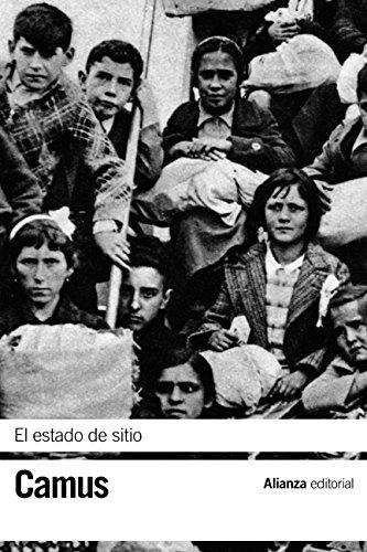 El estado de sitio (El Libro De Bolsillo - Bibliotecas De Autor - Biblioteca Camus)