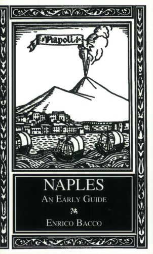 Naples: An Early Guide