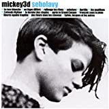 Sebolavy | Mickey 3d ((groupe français))