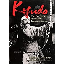 Kyudo: The Essence and Practice of Japanese Archery