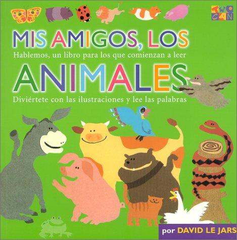 Mis Amigos, Los Animales (Talk Together) por Two-Can Editors
